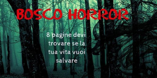 Bosco Horror - Gioca con le tue Paure