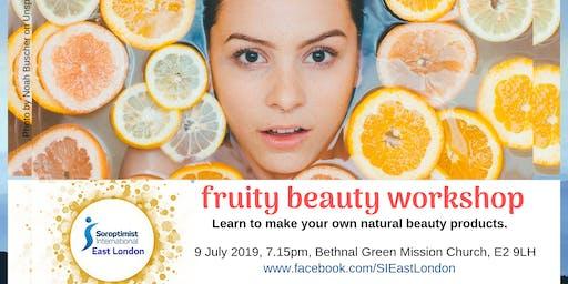 Fruity Beauty - beauty & the environment workshop