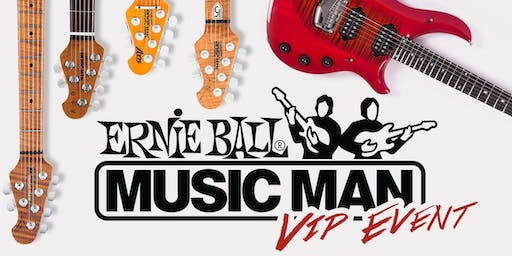 Ernie Ball Music Man VIP Event!