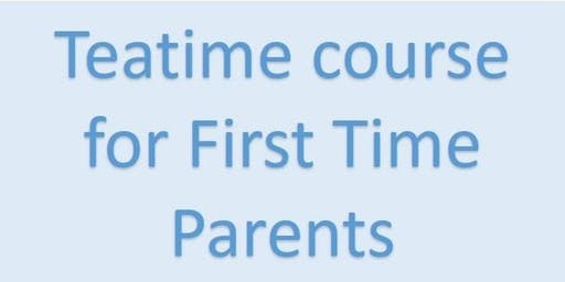 FULLY BOOKED BWH Parent Ed 1st Time Parents - Afternoon Tea Course