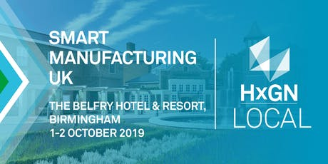HxGN LOCAL Smart Manufacturing UK tickets