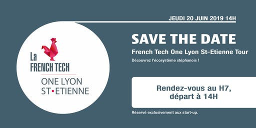 French Tech One Lyon St-Etienne Tour