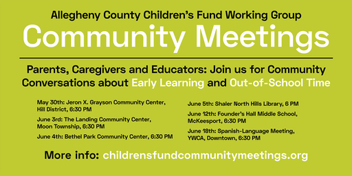 Allegheny County Children's Fund Working Group Community Meeting: En Español