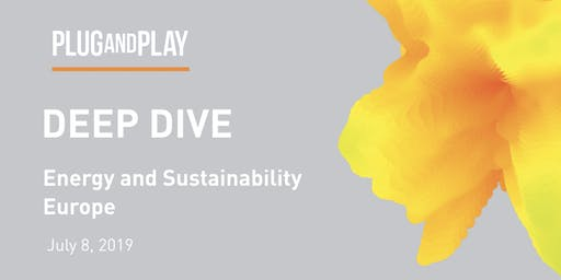 Plug and Play Europe Sustainability: July Deep Dive