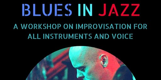 Blues in Jazz: A Guide to Improvisation for All Instruments and Voice – Part 3