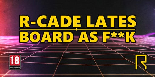 R-CADE Lates / Board As F**k