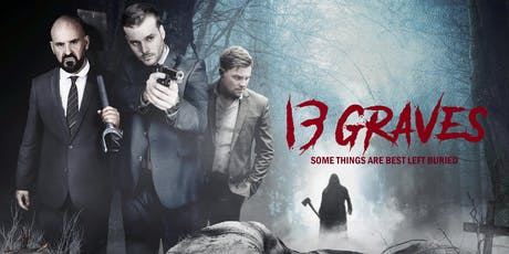 13 GRAVES - UK Premiere Screening & Mystery Trail tickets