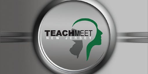 TeachMeetNJ 2019
