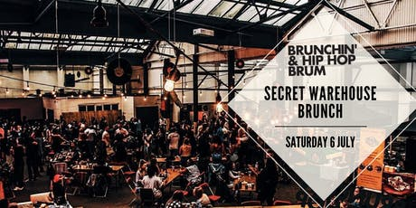 Brunch'n & Hip Hop - Secret Warehouse Brunch tickets