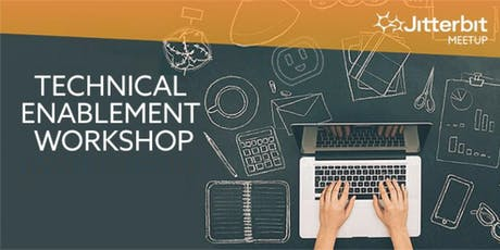Jitterbit Technical Enablement Workshop and Customer Meetup  tickets
