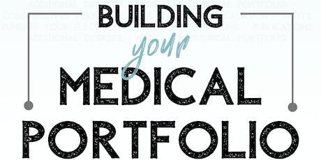 Building Your Medical Portfolio tickets