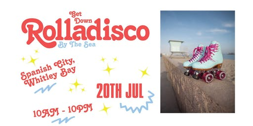 Get Down Rolladisco ∙ By The Sea ∙ Spanish City, Whitley Bay