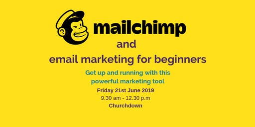 Mailchimp & Email Marketing for beginners