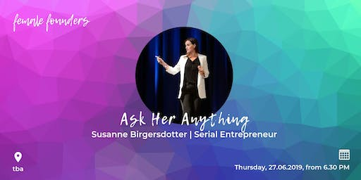 Female Founders Meetup #13 - Susanne Birgersdotter | Serial Entrepreneur