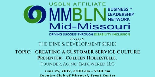 Creating a Customer Service Culture:  MMBLN Dine and Development Series