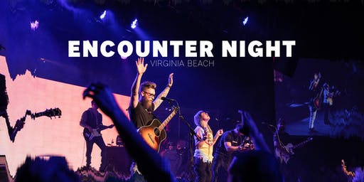 Encounter Night - VA Beach