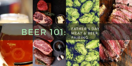 Beer 101: Father's Day Meat & Beer Pairing tickets