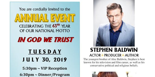 In God We Trust America 63rd Annual Event with Special Guest Stephen Baldwin