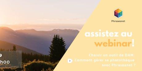 Seminaire en ligne Phraseanet, Mardi 18 Juin 2019 billets