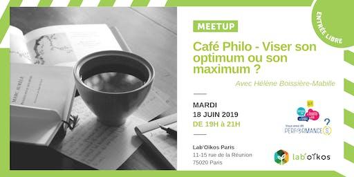 Café Philo - Viser son optimum ou son maximum ?