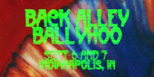 Back Alley Ballyhoo - A Psychedelic Happening