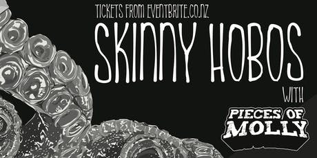Skinny Hobos // Pieces of Molly - Wellington tickets