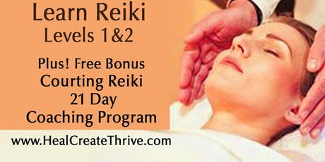 Courting Reiki Level 1 & 2 Plus 3 weeks Coaching with Aprylisa tickets