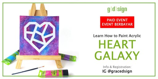 Learn How to Paint Acrylic Heart Galaxy (TIDAK GRATIS)