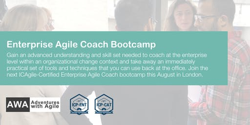 Enterprise Agile Coach Bootcamp (ICP-ENT & ICP-CAT) | London - August
