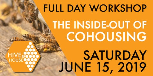 Workshop: The Inside-Out of Cohousing - June 15