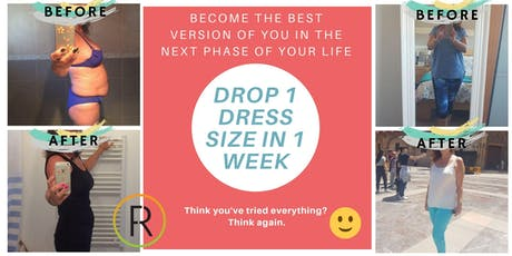 Drop 1 Dress Size In 1 Week-FREE ON LINE EVENT tickets