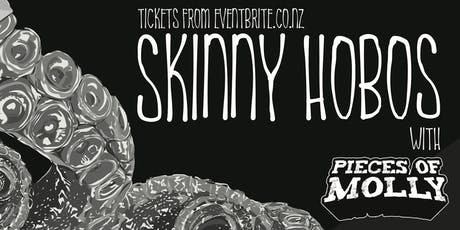 Skinny Hobos // Pieces of Molly - Napier tickets