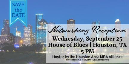 Houston Area MBA Alliance Networking Event