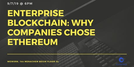 Enterprise Blockchain: Why Companies Chose Ethereum tickets