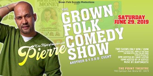 The Grown Folk Comedy Show (JUNE)
