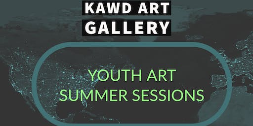 KAWD ART GALLERY YOUTH ART SUMMER SESSIONS