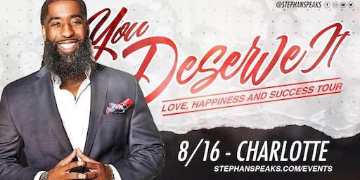 You Deserve It: Charlotte