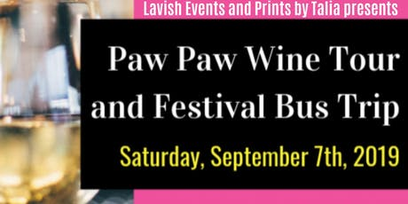 Paw Paw Wine and Harvest Festival Bus Trip tickets