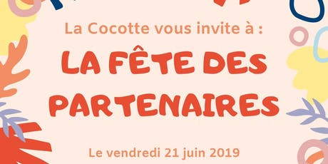 Fête de La Cocotte (invitation spéciale pour les Clubs Des Entrepreneurs) tickets