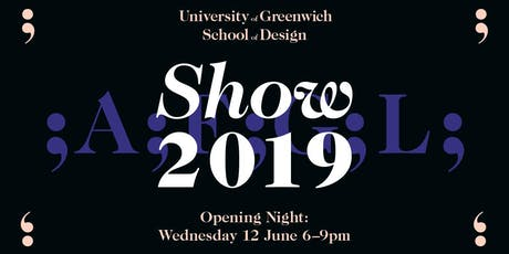 University of Greenwich School of Design End of Year Show tickets
