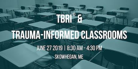 TBRI® & Trauma-Informed Classrooms tickets