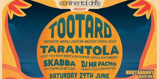 Continental Drifts Presents: TootArd & More!