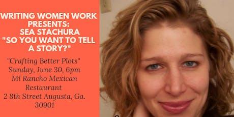 "Writing Women Work presents Sea Stachura ""Crafting Better Plots""  tickets"