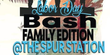 Labor Day Bash : Family Edition tickets