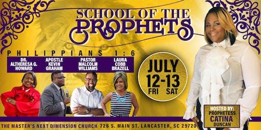 "C. Prophetess Ministries Presents: ""The School of the Prophets"""