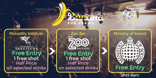 Banana Pub Crawl - Ministry of Sound - Saturday Sessions