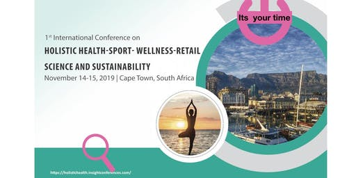 Holistic Health and Wellness,Cape Town ,14-16 November.