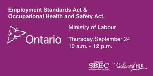 Employment Standards Act & Occupational Health and Safety Act Overview
