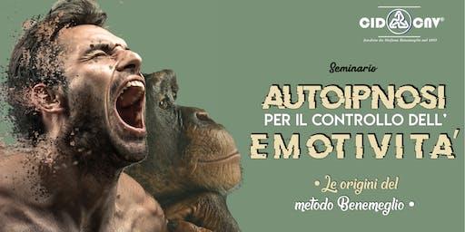 """Seminario """"AUTOIPNOSI PER IL CONTROLLO DELL'EMOTIVITA' - le origini del metodo Benemeglio"""" - Milano"""