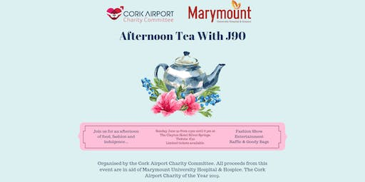 Ladies Afternoon Tea with J90 in Aid of Marymount